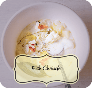 Recipe – Fish Chowder